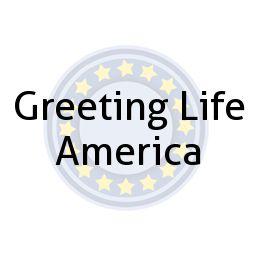 Greeting Life America